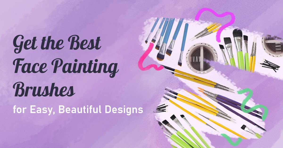 Best Face Painting Brushes For Epic Face Paint Designs