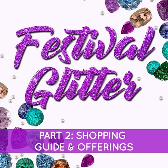 The Bling Blog: Glitter shopping guide and additional festival offerings