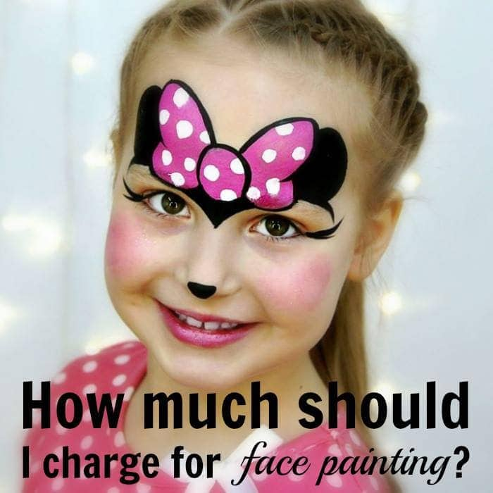 How Much To Charge For Face Painting At A Fair